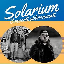 Solarium  Concerti abbronzanti Musica live